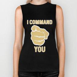 I command you Biker Tank