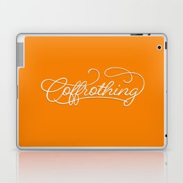 Coffrothing - Coffee lover hand lettering script typographic froth art Laptop & iPad Skin