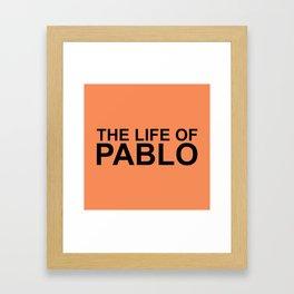 The Life of Pablo Framed Art Print
