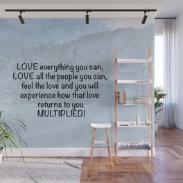 Love all people you can... Wall Mural