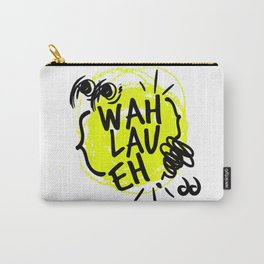 Wah Lau Eh! Carry-All Pouch