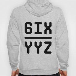 6IX YYZ Hoody