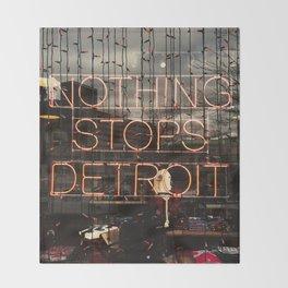 Nothing Stops Detroit Throw Blanket