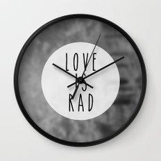 LOVE IS RAD  Wall Clock