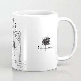 Wanna Hang Out? Coffee Mug