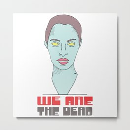 We are theDead (red) Metal Print