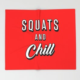 Squats And Chill Throw Blanket
