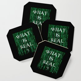 What is real? Coaster