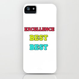 Empowerment Excellence Tshirt Design DOING YOUR BEST iPhone Case