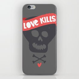 Love kills iPhone Skin