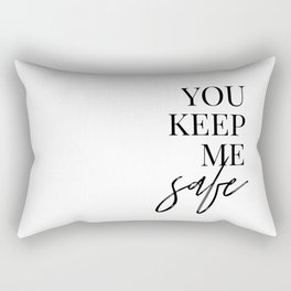 you keep me safe I'll keep you wild (1 of 2) Rectangular Pillow