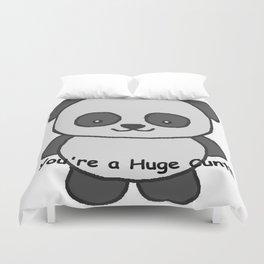 Panda says you're a huge cunt Duvet Cover