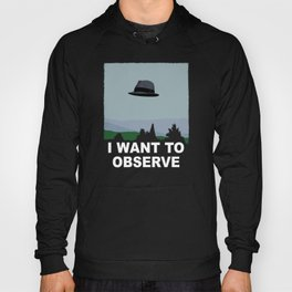 I Want to Observe Hoody