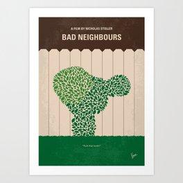 No840 My Bad Neighbours minimal movie poster Art Print