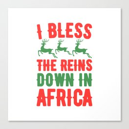 I bless the reins down in africa Canvas Print