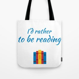 id rather to be reading Tote Bag