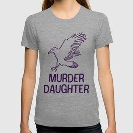 Emily Kaldwin: Murder Daughter T-shirt