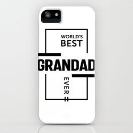 Mens World's Best Grandad Ever Grandpa Gift iPhone Case