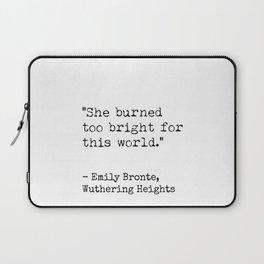 Emily Bronte quote 5 Laptop Sleeve