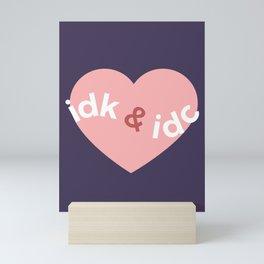 idk & idc Mini Art Print