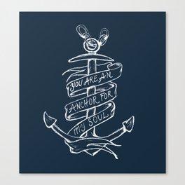 You are an anchor Canvas Print