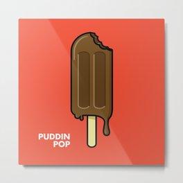 Puddin' Pop Print Metal Print