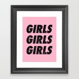 Girls Girls Girls I Framed Art Print