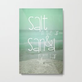 SALT &  SAND Metal Print