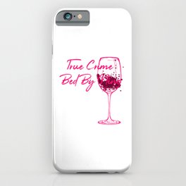 True Crime Bed By Nine Cute Passionate Mystery Detective iPhone Case