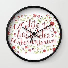 Don't Let the Bastards Grind You Down - Red Floral Wall Clock