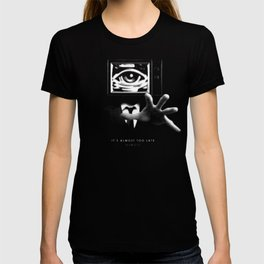 It's almost too late. Almost. T-shirt