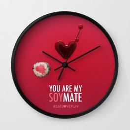 You are my Soymate Wall Clock