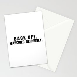 Back off, Warchild. Seriously Point Break quote Stationery Cards