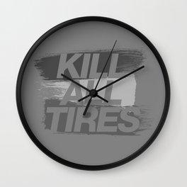 Kill All Tires v6 HQvector Wall Clock