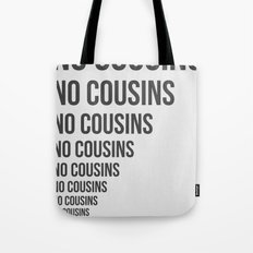 No Cousins Tote Bag