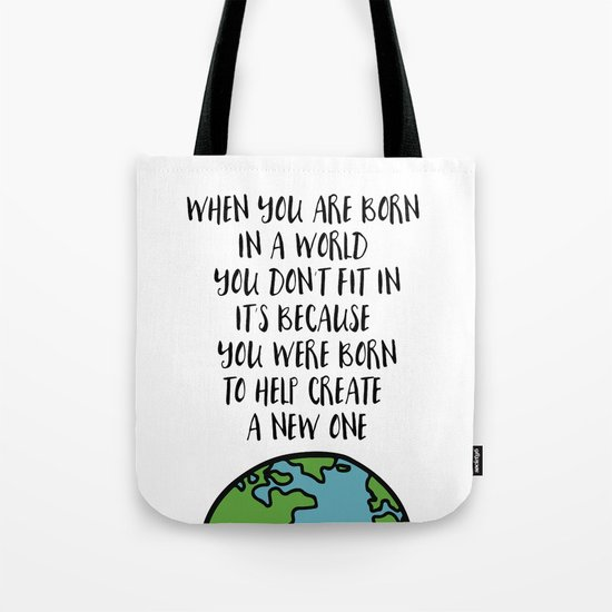 When you are Born Tote Bag