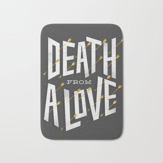 Death from a love Bath Mat