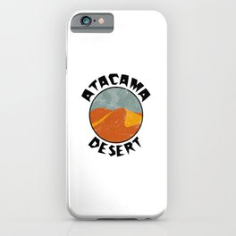 Atacama Desert  TShirt Deserts Shirt Sand Dune Gift Idea iPhone Case