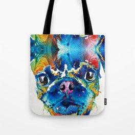 Colorful Pug Art - Smug Pug - By Sharon Cummings Tote Bag