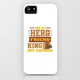 Funny Jesus Hero Friend Christian Quote Meme Gift iPhone Case