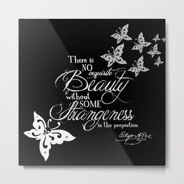 Strange Skullerflies - EA Poe Quote Metal Print