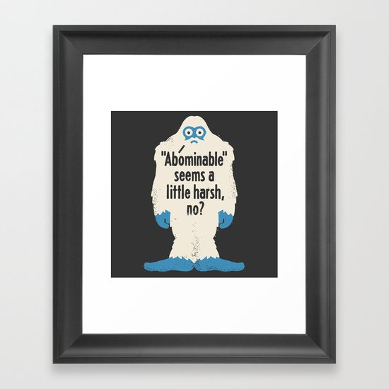 Not Cool Framed Art Print
