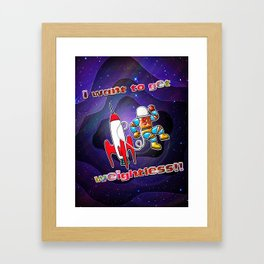 I Want to Get Weightless! Framed Art Print