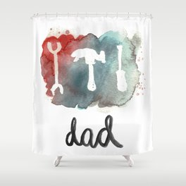 DAD TOOLS - COLOR Shower Curtain