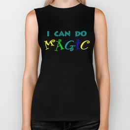 I can do magic Biker Tank