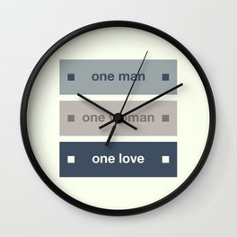 One Man One Woman One Love Wall Clock
