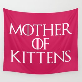 Mother Of Kittens Funny Quote Wall Tapestry