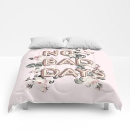 NO BAD DAYS - ROSEGOLD BALLOONS & ROSES Comforters