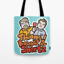 Things I Bought At Sheetz: Official Fan Merchandise Tote Bag