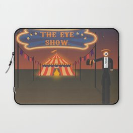 wellcome to the eye show Laptop Sleeve